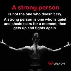A strong person is a fighter